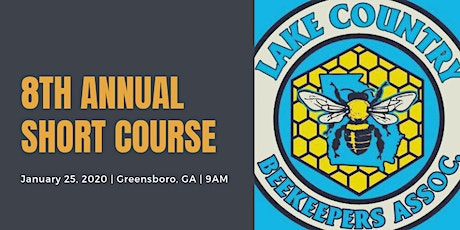 2020 Lake Country Beekeepers Association 8th Annual Beekeeping Short Course tickets