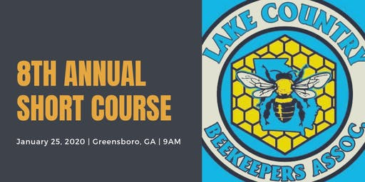 2020 Lake Country Beekeepers Association 8th Annual Beekeeping Short Course