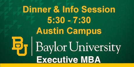Baylor Executive MBA in Austin - Information Session & Dinner tickets