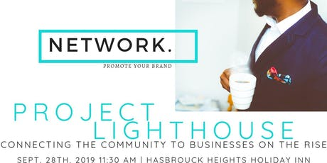 Project Lighthouse - Connecting the Community to Businesses on the Rise tickets