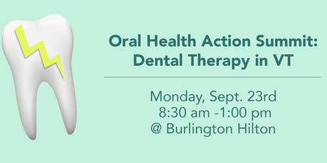 Oral Health Action Summit: Dental Therapy in Vermont tickets