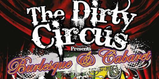 Dirty Circus - Burlesque and Cabaret Show