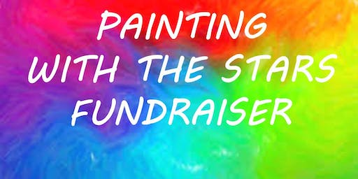 Painting with the Stars Fundraiser