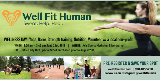 Well Fit Human: Wellness Day