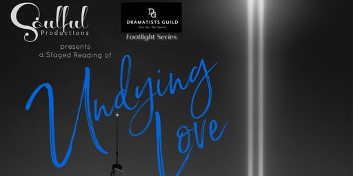"Undying Love by Ed ""Tiger"" Verdin (a Staged Reading)"