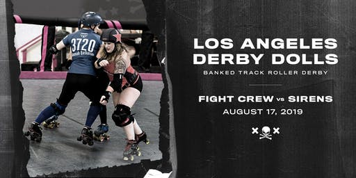 DERBY DOLLS PRESENT: Fight Crew vs Sirens - Banked Track Roller Derby