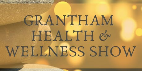 Grantham Health & Wellness Show tickets