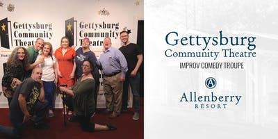 Gettysburg Community Theater Improv Comedy at Allenberry Resort