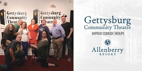 Gettysburg Community Theater Improv Comedy at Allenberry Resort tickets