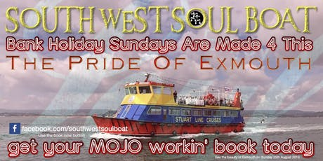 SOUTH WEST SOUL BOAT tickets