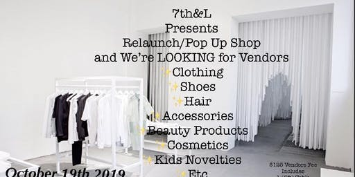 Relaunch/Pop Up Shop