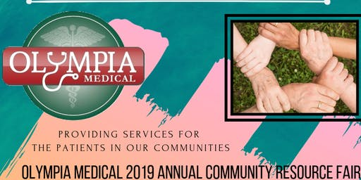 OLYMPIA MEDICAL 2019 ANNUAL COMMUNITY RESOURCE FAIR