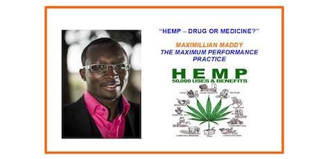 HEMP - DRUG OR MEDICINE? tickets