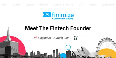 #FinimizeCommunity Presents: Meet The Fintech Founder tickets