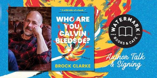 An Evening with Award-Winning Author Brock Clarke