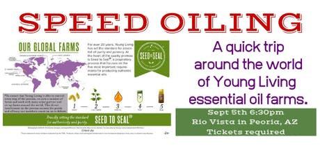 Speed Oiling - Discover each YL Farm and products in 5 min tickets
