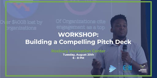 Building A Compelling Pitch Deck Workshop