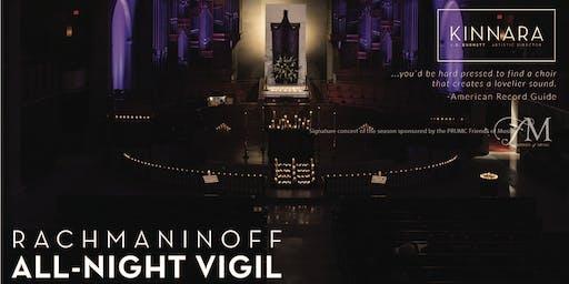 Kinnara:  Rachmaninoff's All-Night Vigil