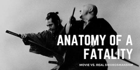 Anatomy of a Fatality: Movie vs. Real Swordsmanship tickets