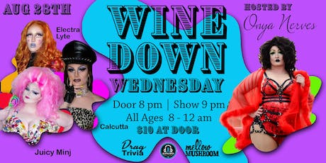 Wine Down Wednesday - Aug 28th tickets