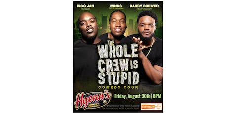 The Whole Crew Is Stupid Comedy Tour (Dallas/Plano) tickets