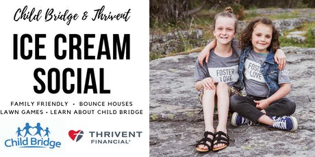 Child Bridge and Thrivent Ice Cream Social tickets