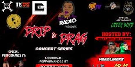 Drip & Drag Concert Series  tickets
