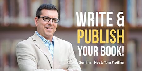 Write and Publish Your Book! FREE SEMINAR - PLANO tickets
