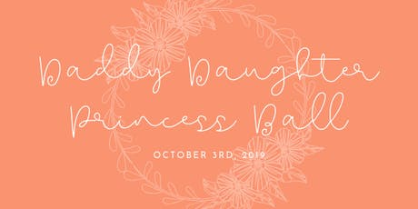 Chick-fil-A Daddy Daughter Princess Ball tickets
