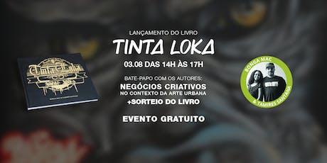 Lançamento do Livro Tinta Loka ingressos