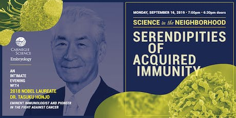 Serendipities of Acquired Immunity—An Intimate evening with Tasuku Honjo tickets