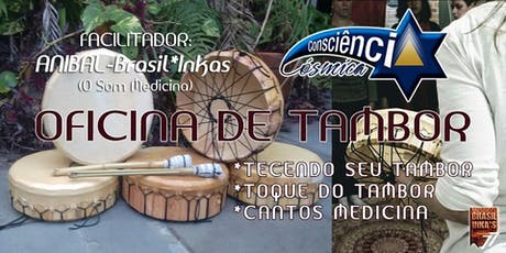 Oficina de Tambor Lakota - Anibal Brasil-Inka ingressos