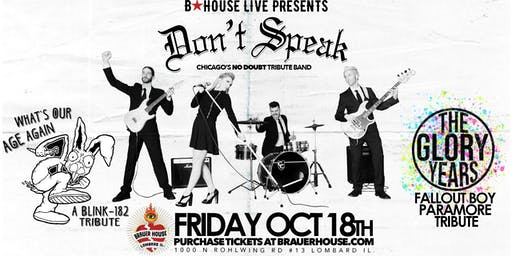 Don't Speak (No Doubt Tribute) with What's Our Age Again & The Glory Years