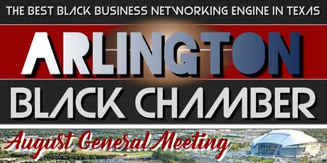 Arlington Black Chamber August General Meeting tickets