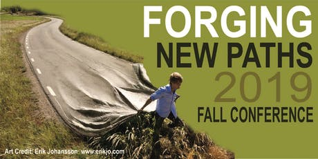 2019 Fall Conference - Forging New Paths tickets
