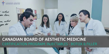 Certification Program: Injectables - Filler and botox - TORONTO tickets