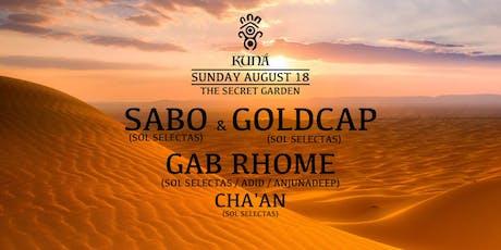 KUNÁ: Sabo & Goldcap, Gab Rhome, Cha'an tickets