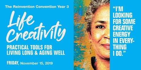 Life Creativity: Practical Tools for Living Long and Aging Well tickets
