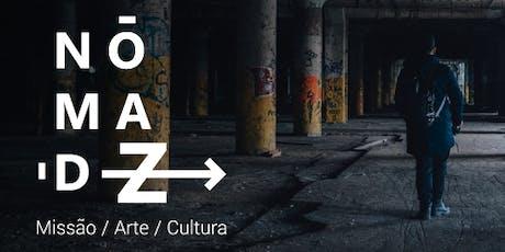 NomadZ - Missão / Arte / Cultura ingressos