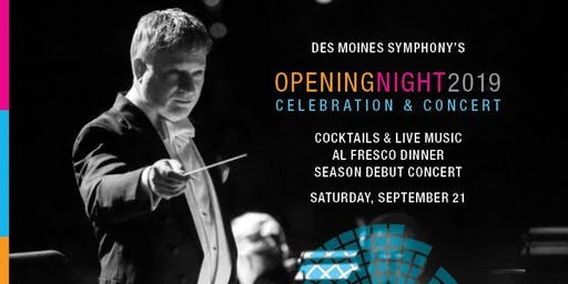 2019 Opening Night Celebration & Concert