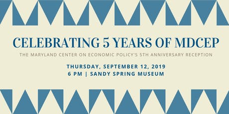 Maryland Center on Economic Policy 5th Anniversary Reception tickets