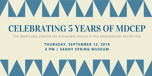 Maryland Center on Economic Policy 5th Anniversary Reception