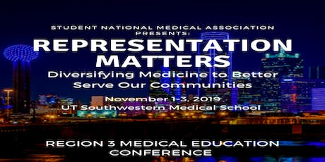 Region 3 Medical Education Conference and Leadership Institute 2019 Attendee Registration tickets