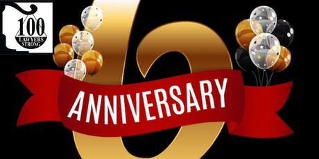 ***100 LAWYERS STRONG*** Six-Year Anniversary Celebration Event tickets