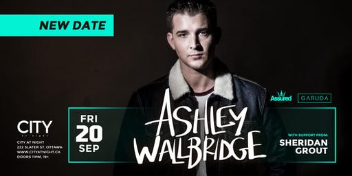 Ashley Wallbridge at City At Night (NEW DATE)