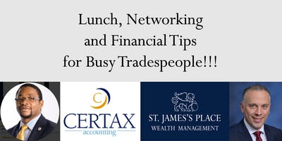 Lunch, Networking and Financial Tips for Busy Tradespeople!!!