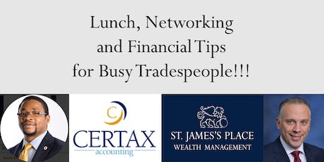 Lunch, Networking and Financial Tips for Busy Tradespeople!!! tickets