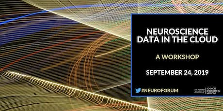 Neuroscience Data in the Cloud: A Workshop (Webcast Registration Only) tickets