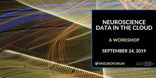 Neuroscience Data in the Cloud: A Workshop (Webcast Registration Only)