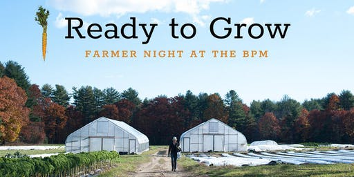 Ready to Grow: Farmer Night at The Kitchen
